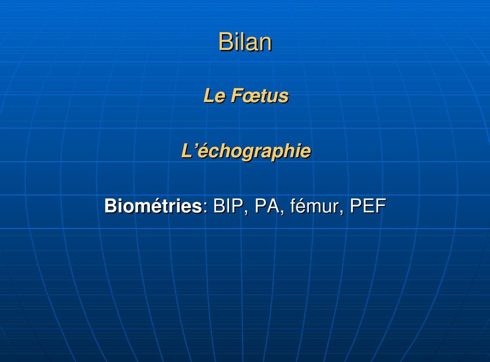 Biométries: :