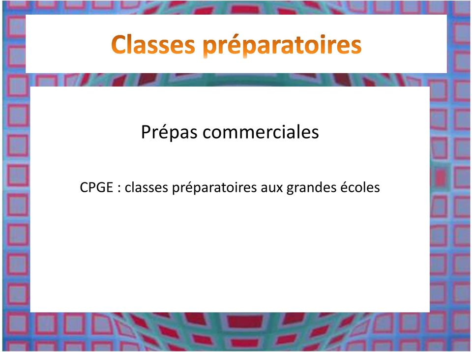 CPGE : classes