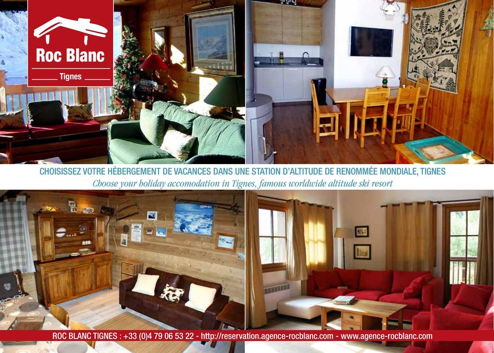in Tignes, famous worldwide altitude ski resort ROC BLANC TIGNES : +33