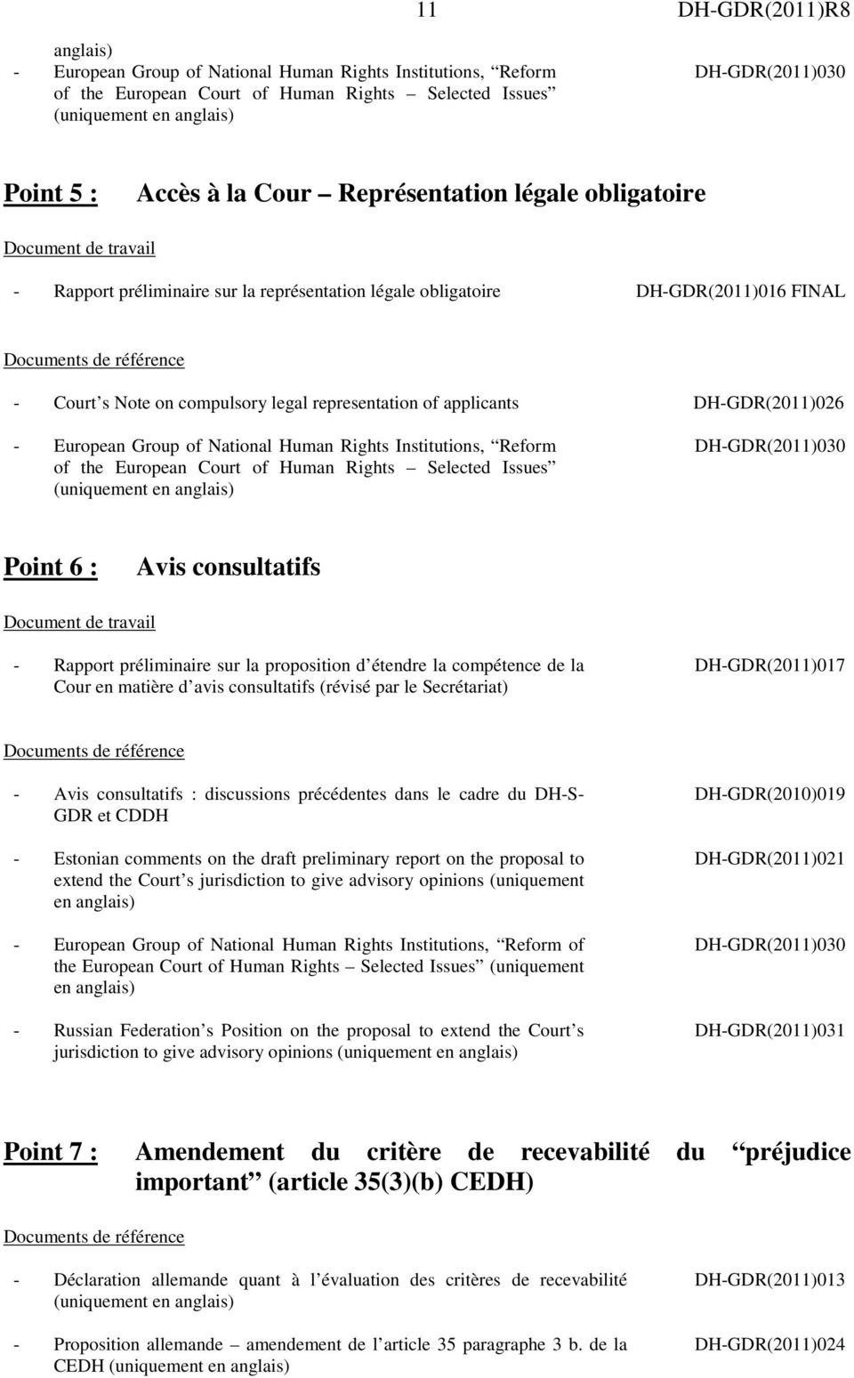 European Group of National Human Rights Institutions, Reform of the European Court of Human Rights Selected Issues Point 6 : Avis consultatifs Document de travail - Rapport préliminaire sur la
