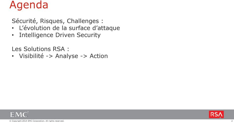 Intelligence Driven Security Les