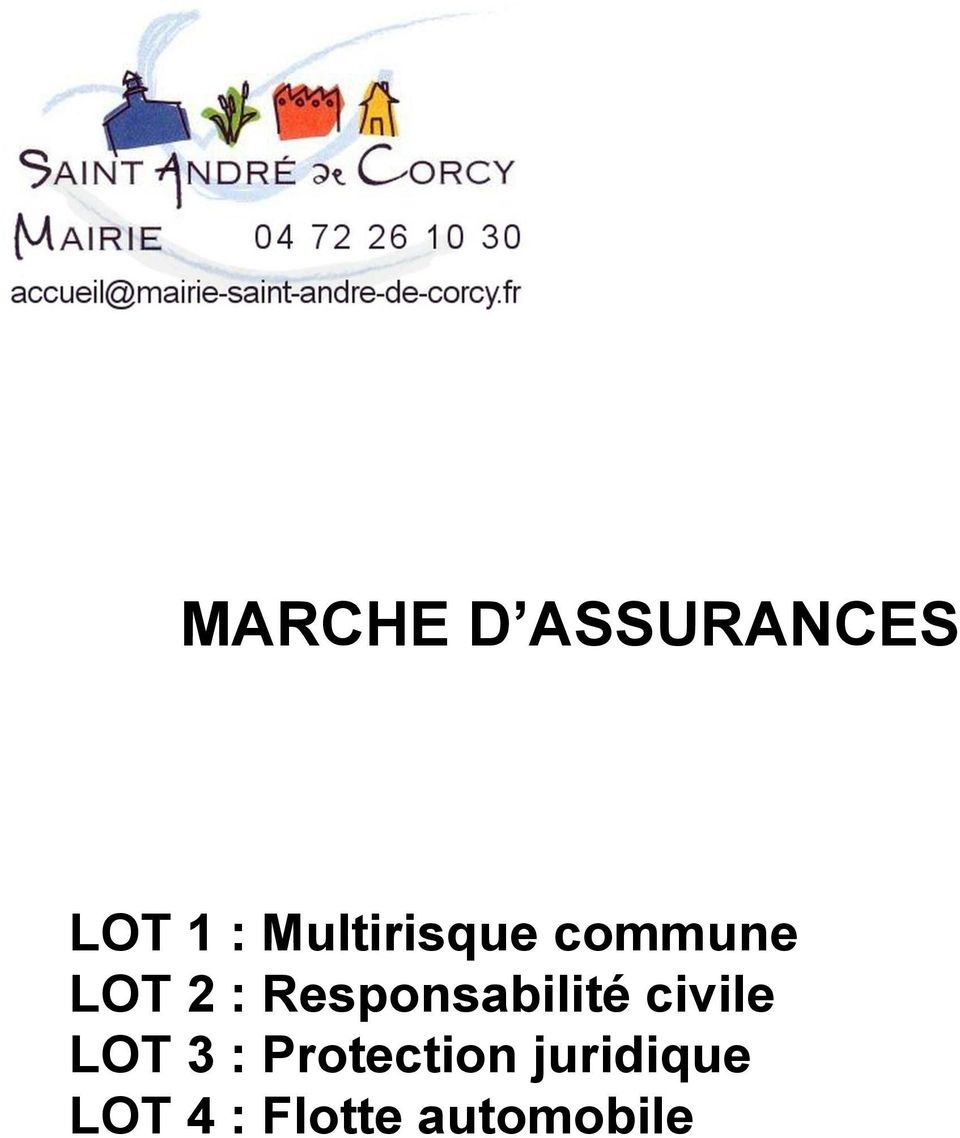 Responsabilité civile LOT 3 :
