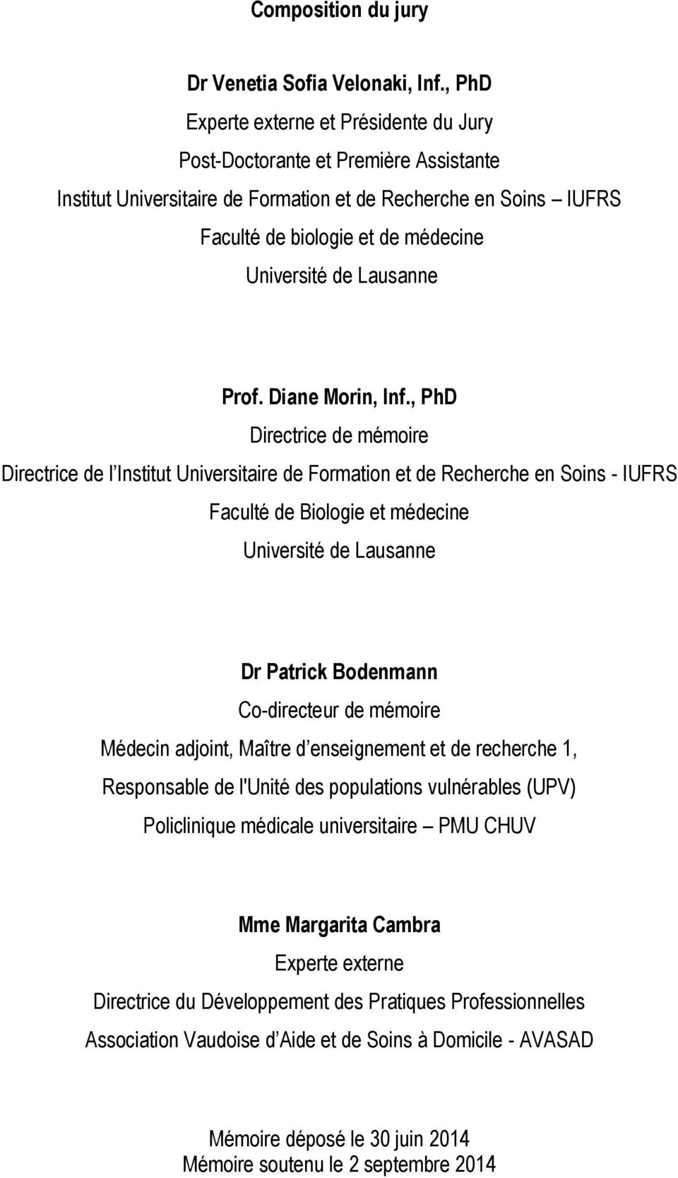Lausanne Prof. Diane Morin, Inf.