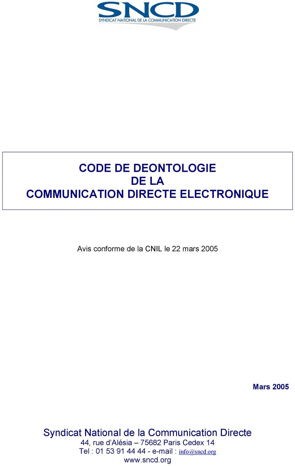 National de la Communication Directe 44, rue d Alésia 75682