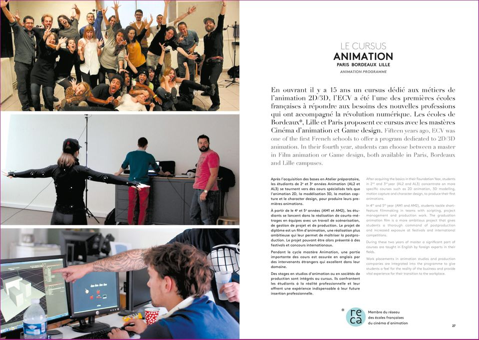 Fifteen years ago, ECV was one of the first French schools to offer a program dedicated to 2D/3D animation.