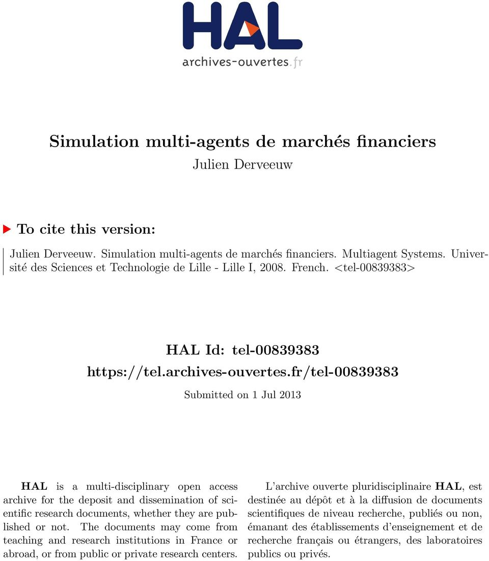 fr/tel-00839383 Submitted on 1 Jul 2013 HAL is a multi-disciplinary open access archive for the deposit and dissemination of scientific research documents, whether they are published or not.