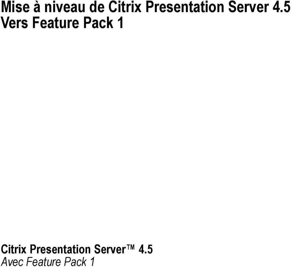 5 Vers Feature Pack 1 Citrix