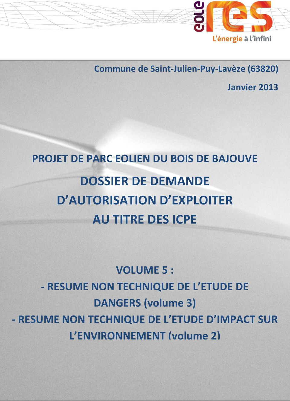 TITRE DES ICPE VOLUME 5 : - RESUME NON TECHNIQUE DE L ETUDE DE DANGERS