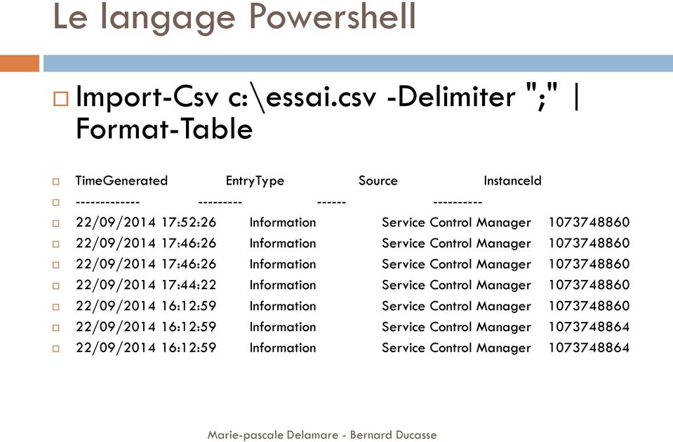 Service Control Manager 1073748860 22/09/2014 17:46:26 Information Service Control Manager 1073748860 22/09/2014 17:46:26 Information Service Control