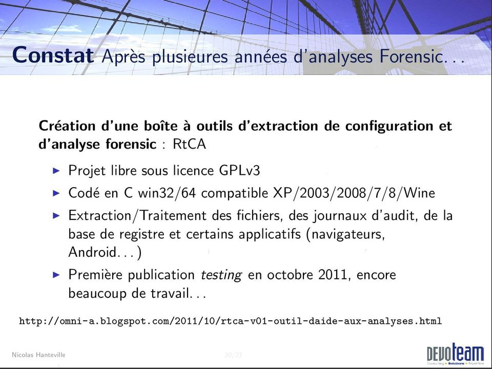 en C win32/64 compatible XP/2003/2008/7/8/Wine Extraction/Traitement des fichiers, des journaux d audit, de la base de registre