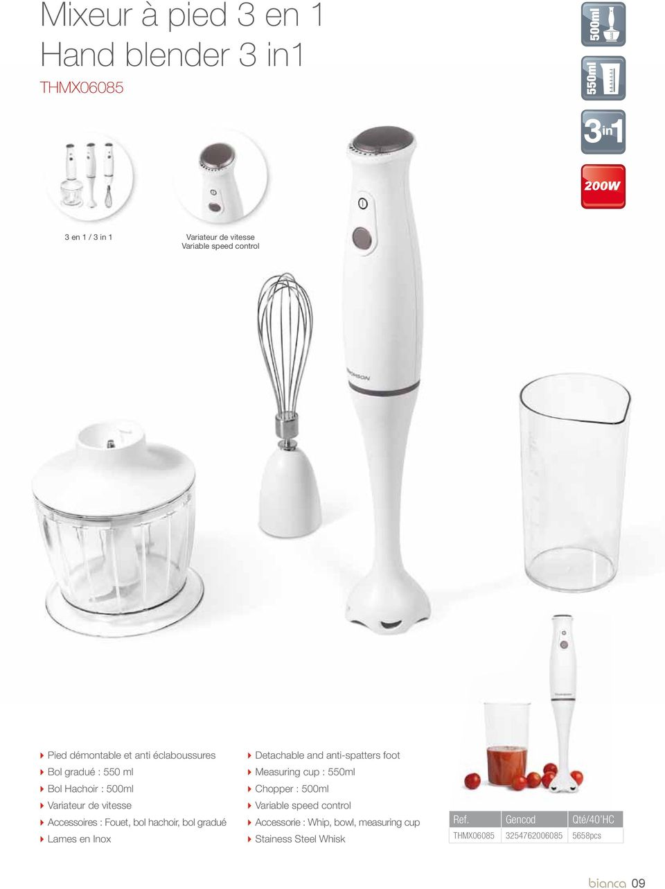 bol hachoir, bol gradué Lames en Inox Detachable and anti-spatters foot Measuring cup : 550ml Chopper : 500ml