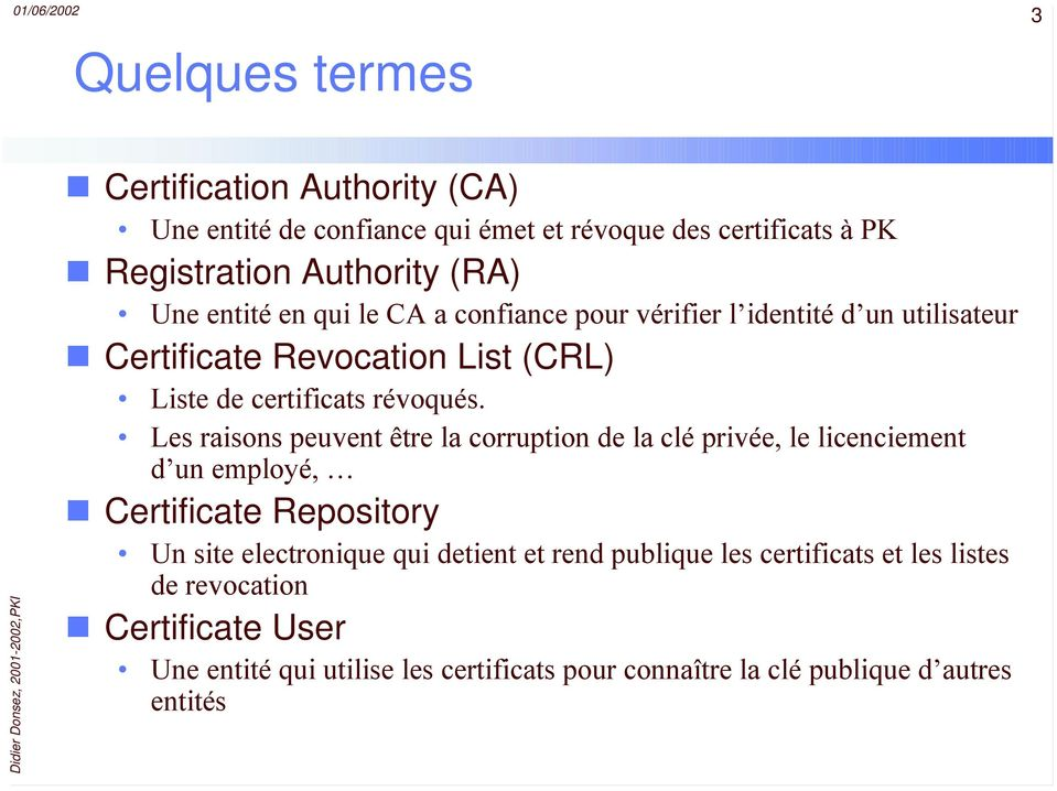 (RA) Certificate Revocation List (CRL)!