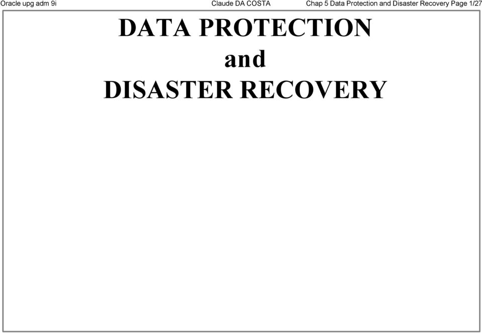 and Disaster Recovery Page 1/27