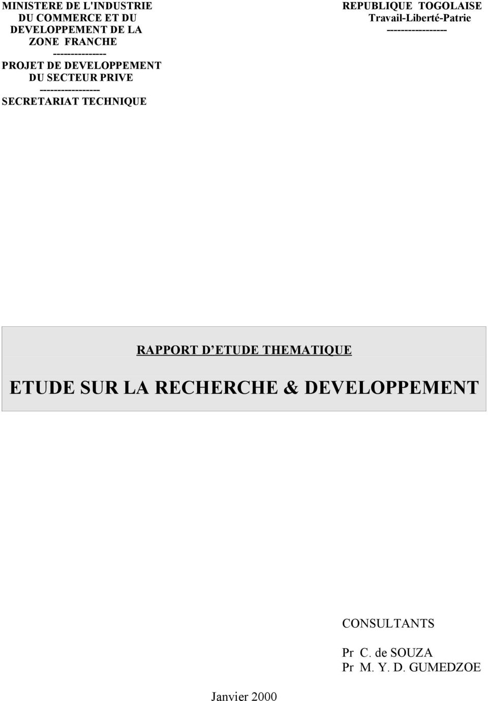 DU SECTEUR PRIVE ----------------- SECRETARIAT TECHNIQUE RAPPORT D ETUDE THEMATIQUE ETUDE