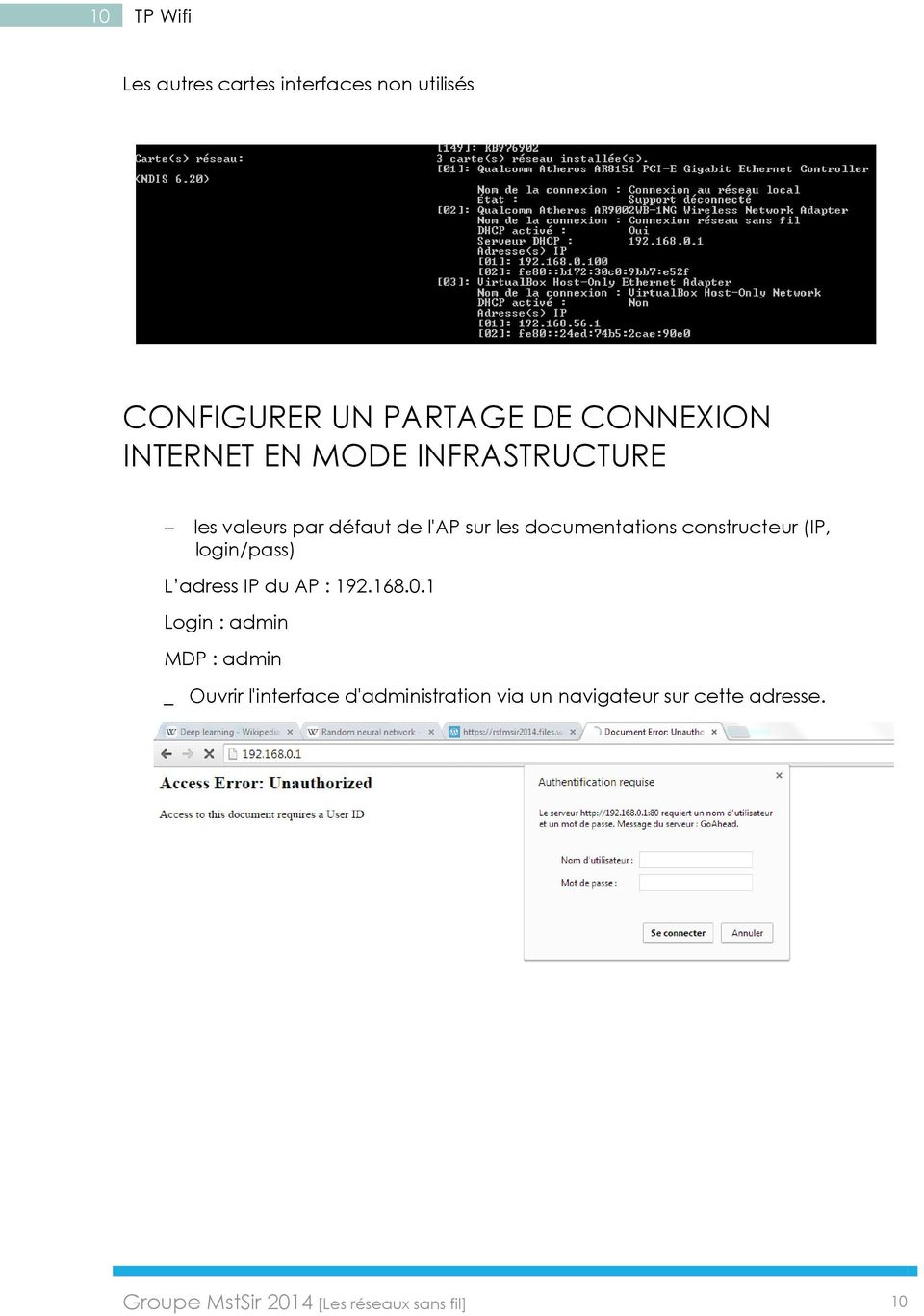 constructeur (IP, login/pass) L adress IP du AP : 192.168.0.