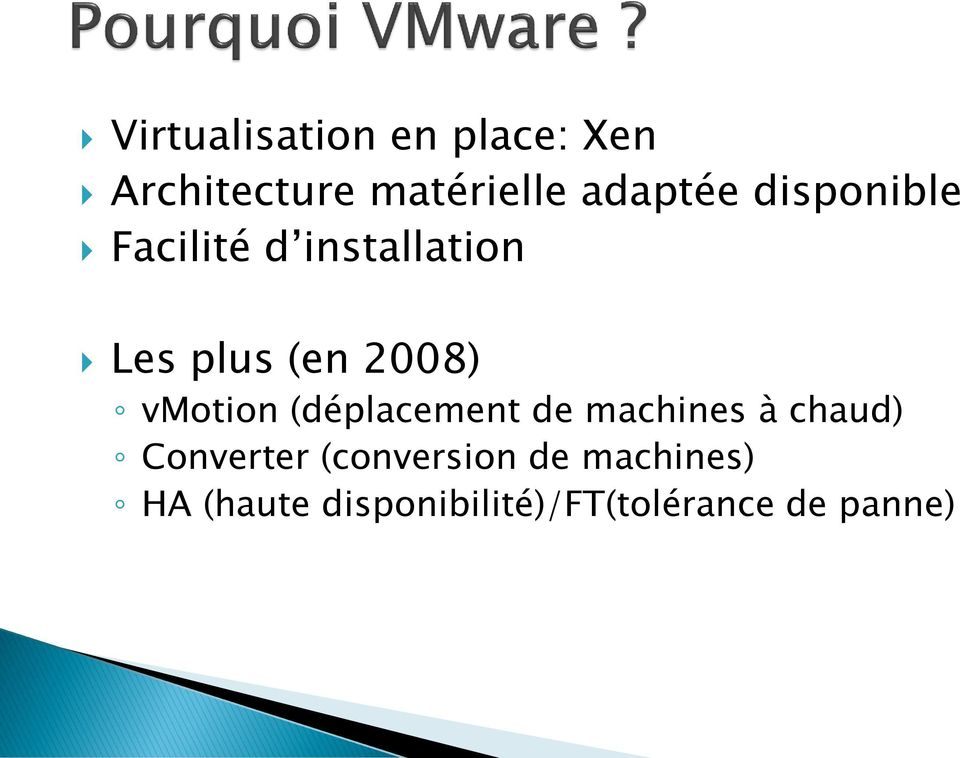 2008) vmotion (déplacement de machines à chaud) Converter