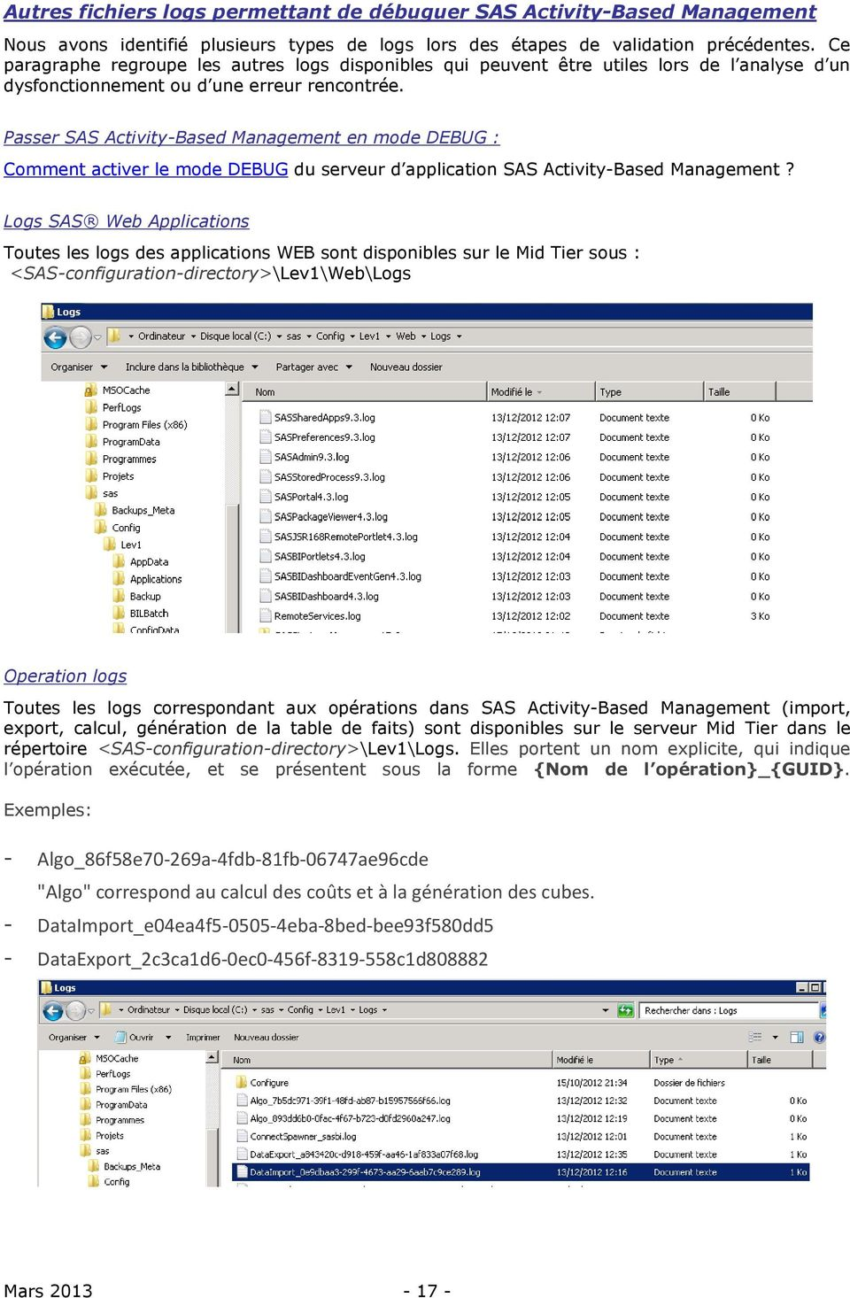 Passer SAS Activity-Based Management en mode DEBUG : Comment activer le mode DEBUG du serveur d application SAS Activity-Based Management?
