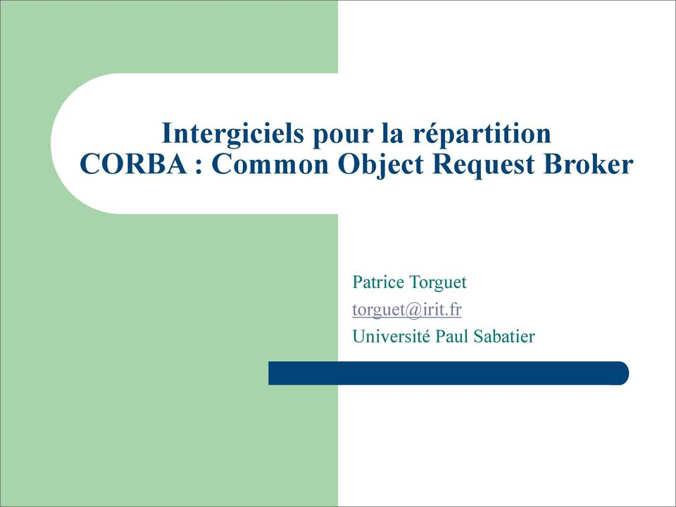 Object Request Broker Patrice