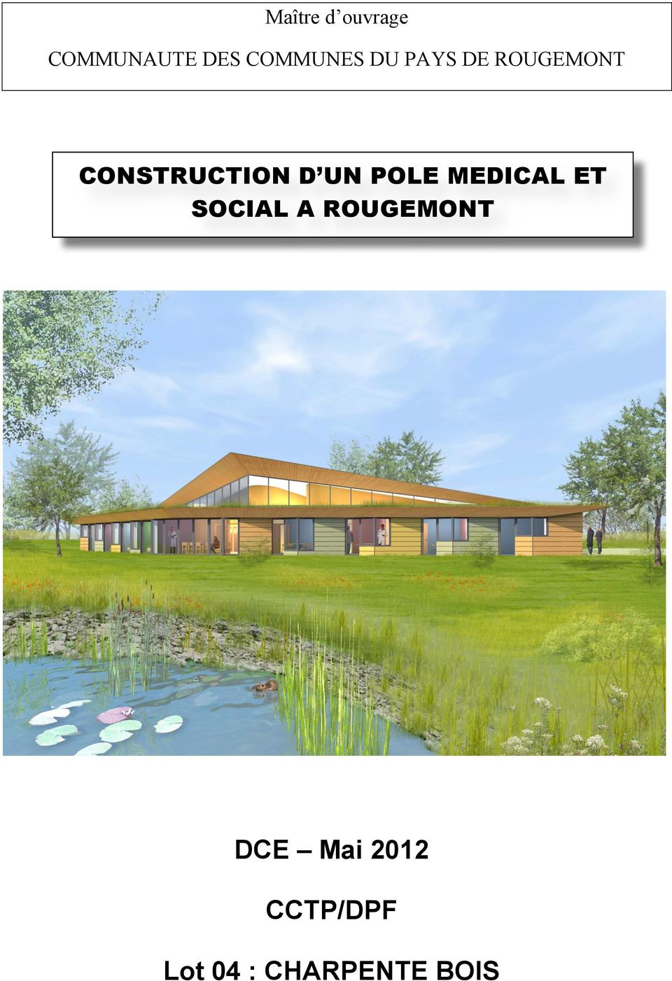 CONSTRUCTION D UN POLE MEDICAL ET