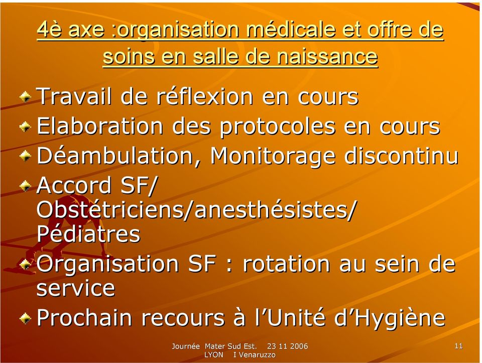 Déambulation, Monitorage discontinu Accord SF/ Obstétriciens/anesthésistes/