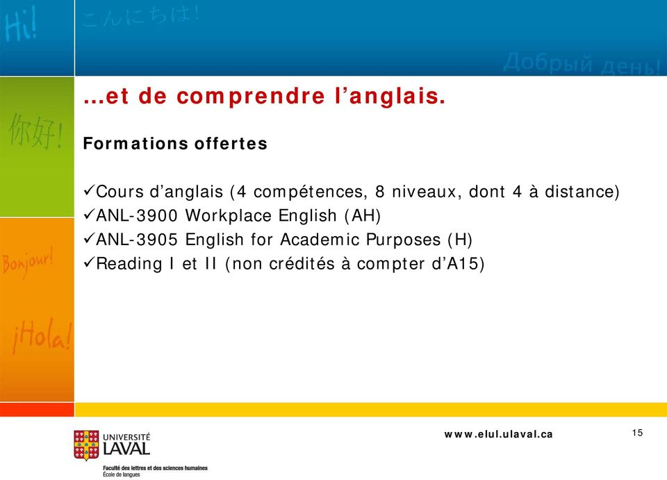 niveaux, dont 4 à distance) ANL-3900 Workplace English