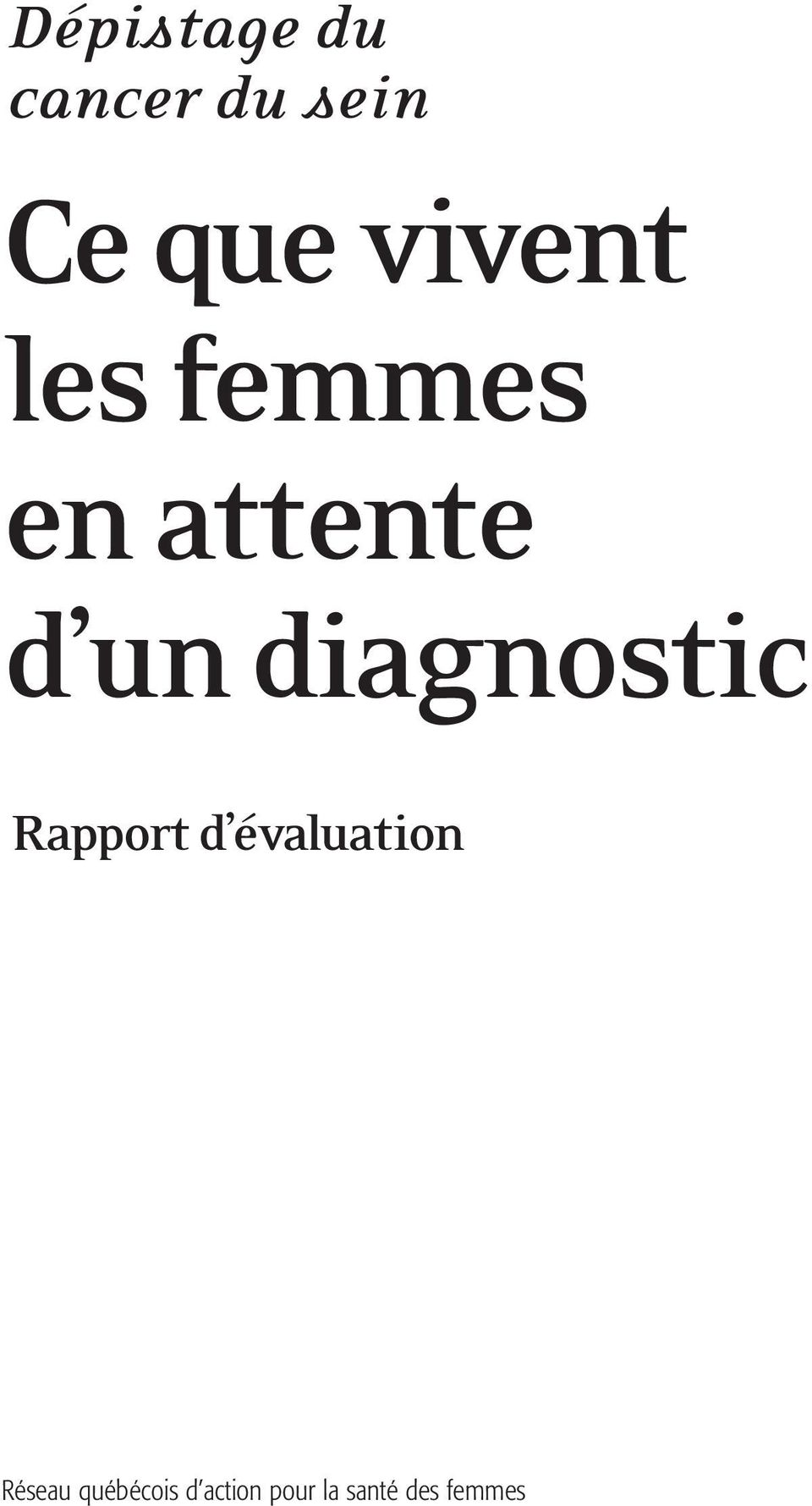 diagnostic Rapport d évaluation