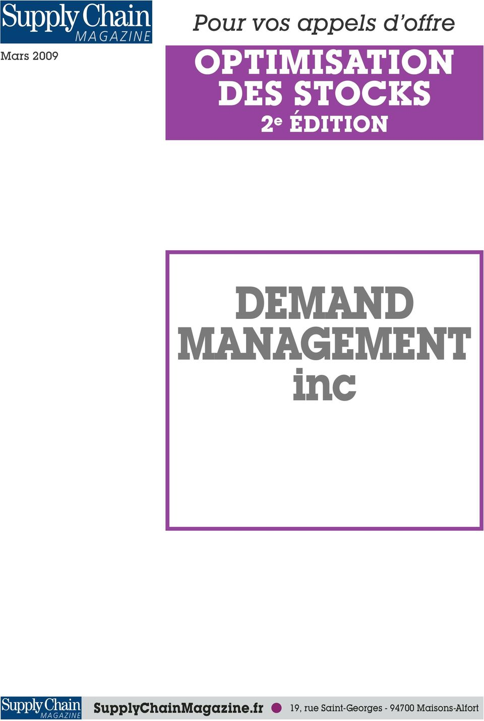 DEMAND MANAGEMENT inc