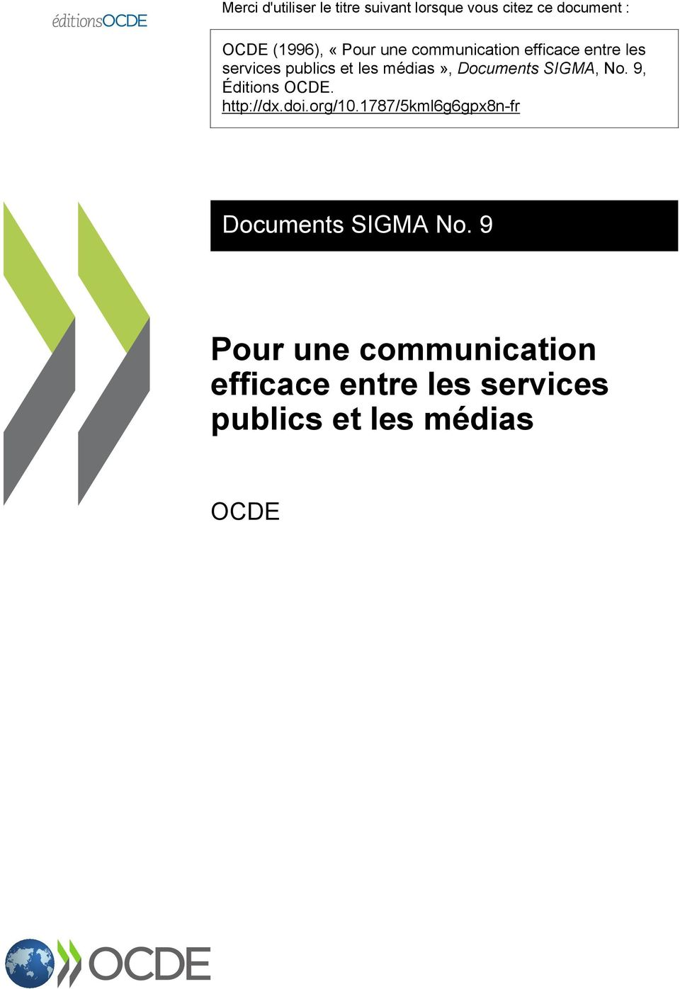 Documents SIGMA, No. 9, Éditions OCDE. http://dx.doi.org/10.