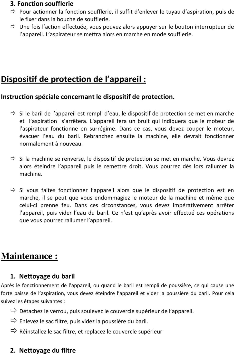 Dispositif de protection de l appareil : Instruction spéciale concernant le dispositif de protection.