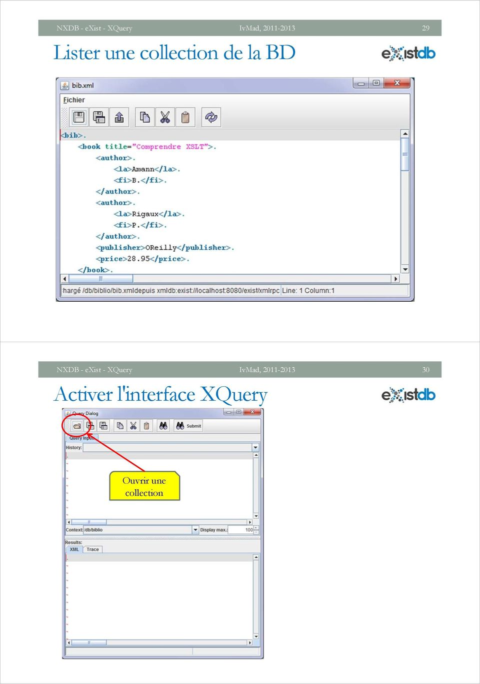 Activer l'interface XQuery Ouvrir une