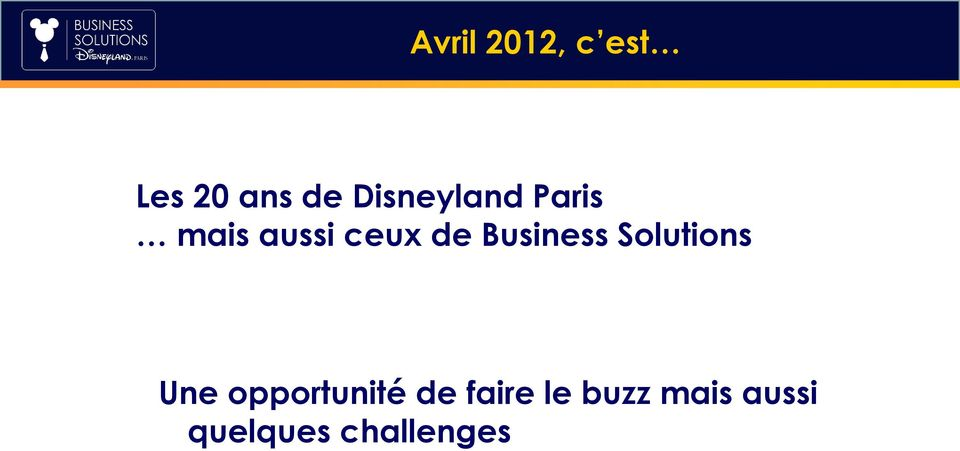 Business Solutions Une opportunité de