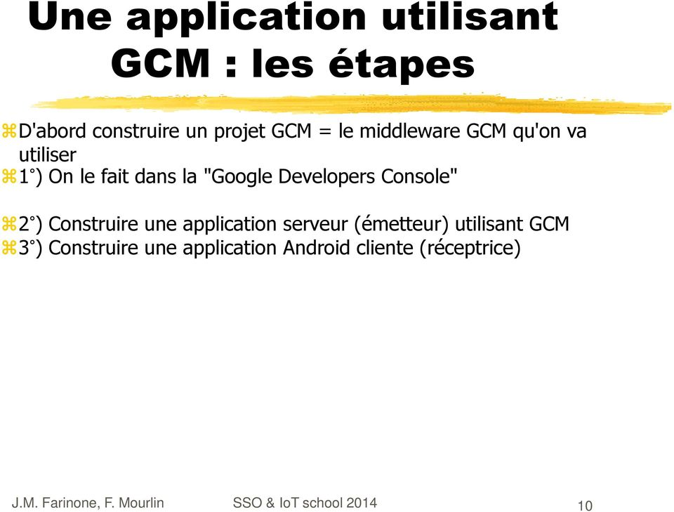 "Developers Console"" 2 ) Construire une application serveur (émetteur)"