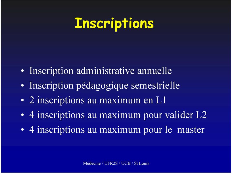 inscriptions au maximum en L1 4 inscriptions au
