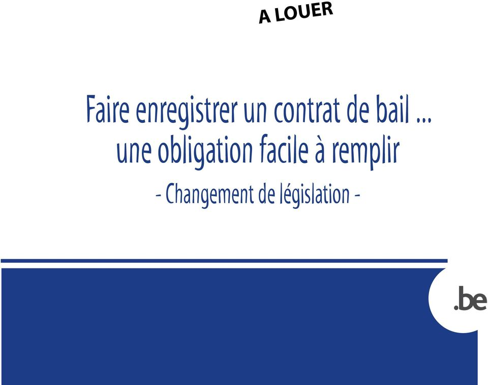 .. une obligation facile à