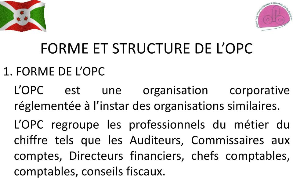 des organisations similaires.