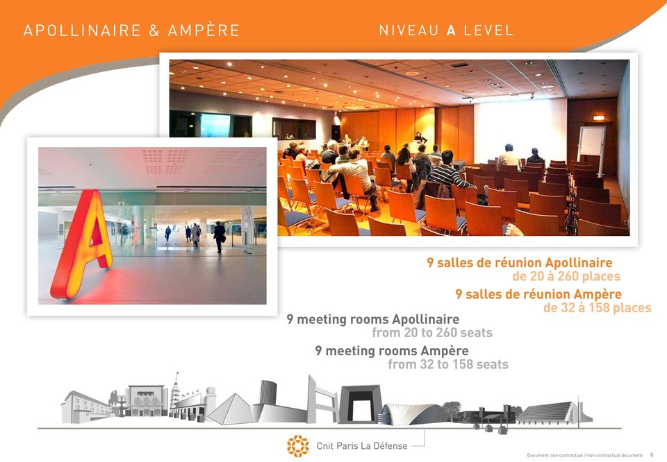 meeting rooms Apollinaire from 20 to 260 seats 9 meeting rooms Ampère