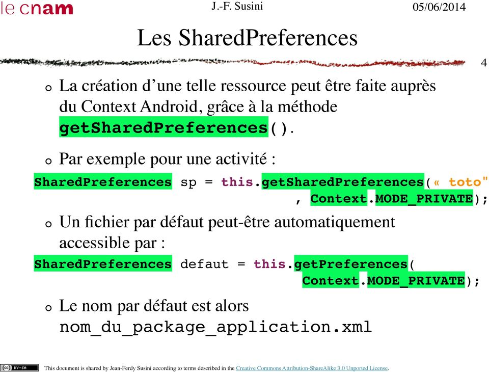 "getsharedpreferences(«toto"""", Context."