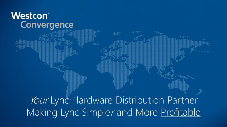 Partner Making Lync