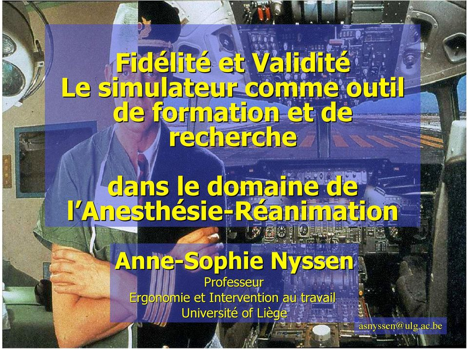 Anne-Sophie Nyssen Professeur Ergonomie et Intervention au