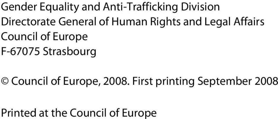 Council of Europe F-67075 Strasbourg Council of Europe,