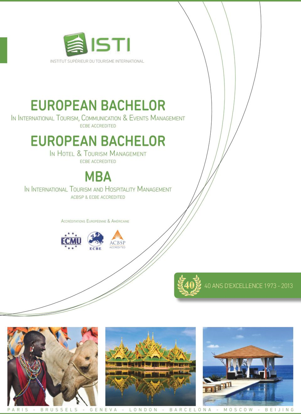International Tourism and Hospitality Management ACBSP & ECBE ACCREDITED Accréditations Européenne &