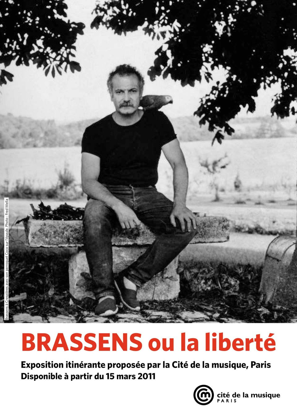 Photo : Fred Mella Brassens ou la liberté