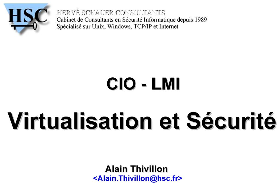 Windows, TCP/IP et Internet CIO - LMI Virtualisation et