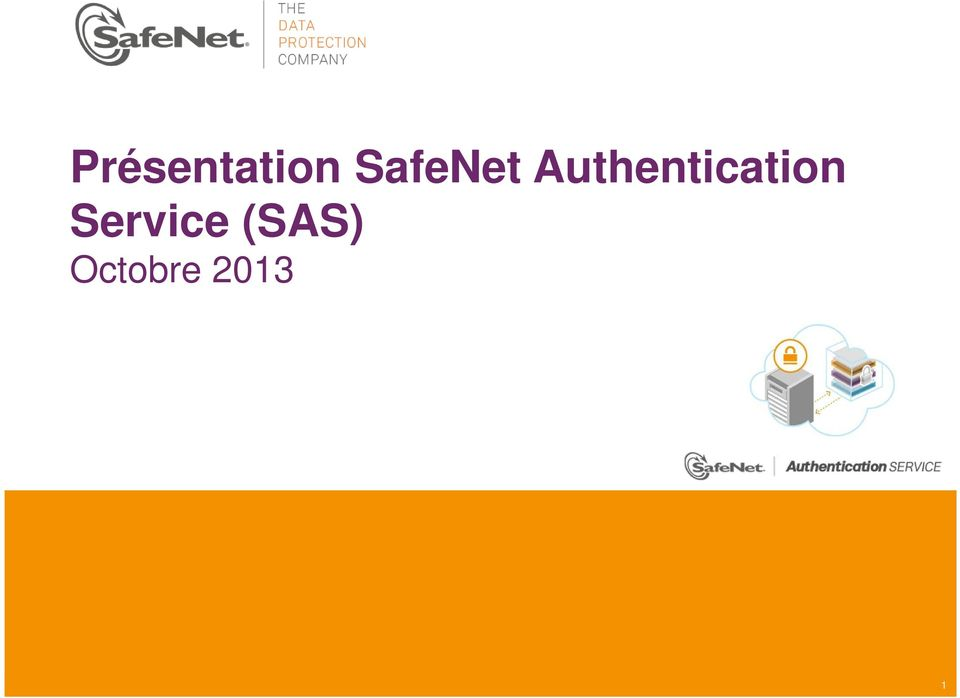 Authentication Service (SAS) Octobre 2013