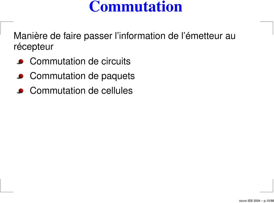 Commutation de circuits Commutation de