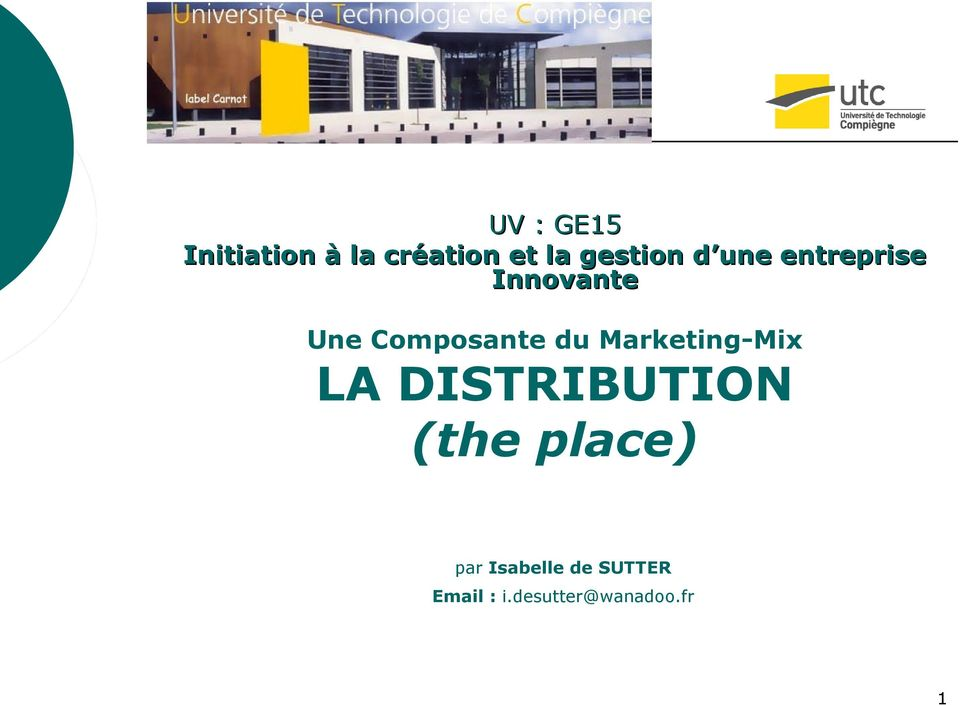 Composante du Marketing-Mix LA DISTRIBUTION
