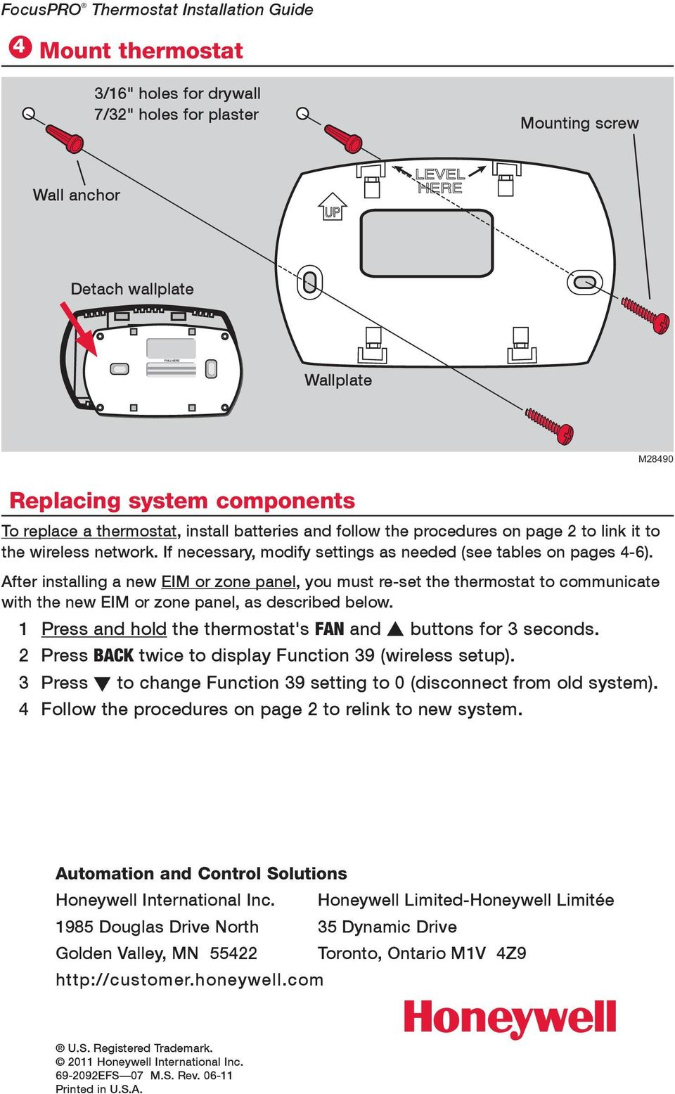 After installing a new EIM or zone panel, you must re-set the thermostat to communicate with the new EIM or zone panel, as described below.