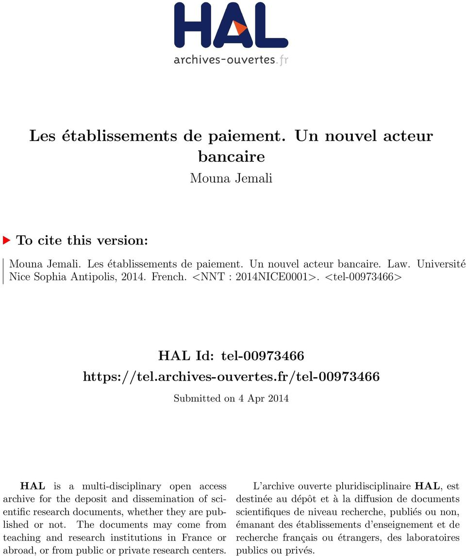 fr/tel-00973466 Submitted on 4 Apr 2014 HAL is a multi-disciplinary open access archive for the deposit and dissemination of scientific research documents, whether they are published or not.