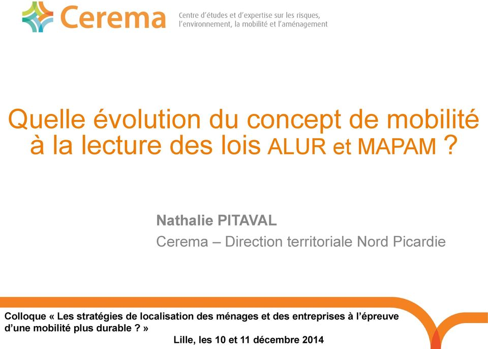 Nathalie PITAVAL Cerema Direction territoriale Nord Picardie Colloque