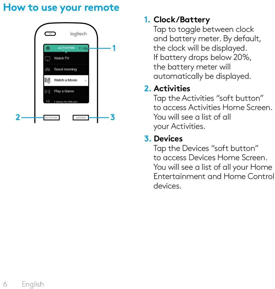 %, the battery meter will automatically be displayed. 2.